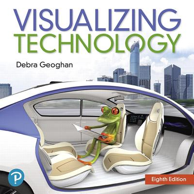 Visualizing Technology: Complete