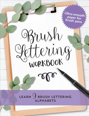 Brush Lettering Workbook: Learn 9 Brush Lettering Alphabets