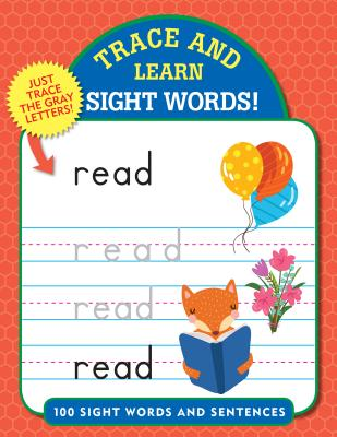 Sight Words!: 100 Sight Words and Sentences
