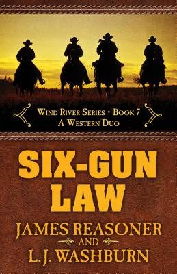 Six-Gun Law: A Western Duo