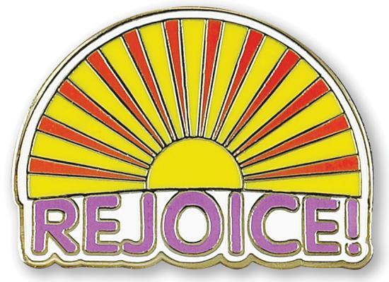 Rejoice Sunrise Hard Enamel Pin: Cloisonne Pin