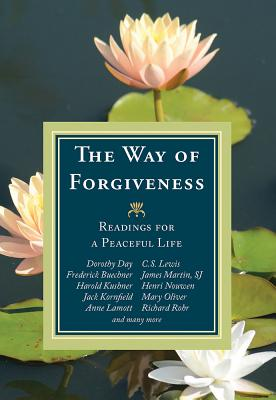 The Way of Forgiveness: Readings for a Peaceful Life