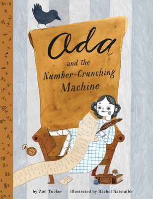 Ada Lovelace and the Number Crunching Machine