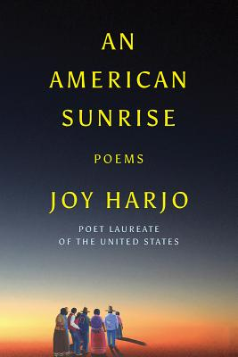 An American Sunrise: Poems