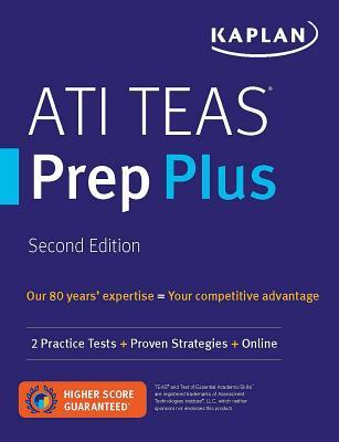 Ati Teas Prep Plus: 2 Practice Tests + Proven Strategies + Online