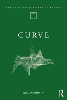 Curve: Possibilities and Problems With Deviating from the Straight in Architecture