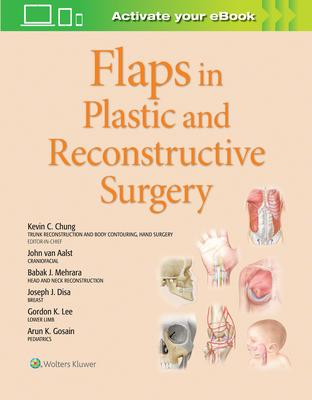 Flaps in Plastic and Reconstructive Surgery