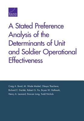 A Stated Preference Analysis of the Determinants of Unit and Soldier Operational Effectiveness