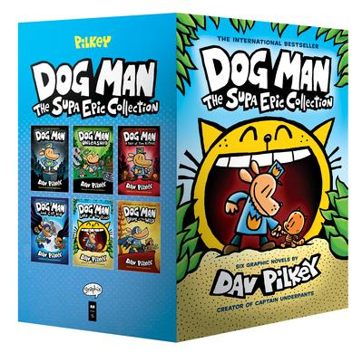 Dog Man the Supa Epic Collection: From the Creator of Captain Underpants