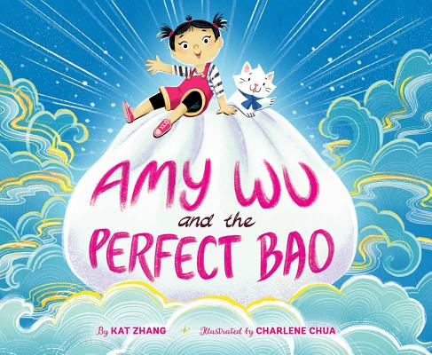 Amy Wu and the Perfect Bao