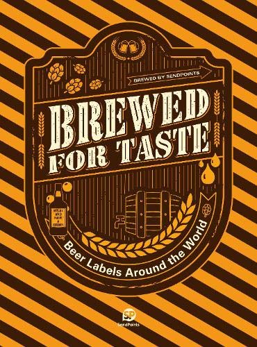 Brewed for Taste — Beer Labels Around the World