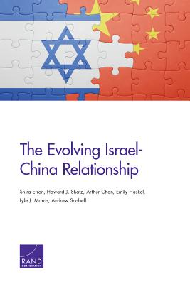 The Evolving Israel-China Relationship