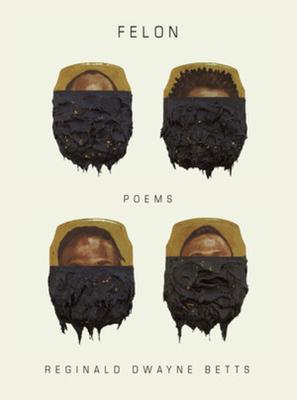 Felon: Poems