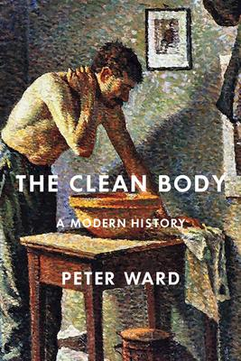 The Clean Body: A Modern History