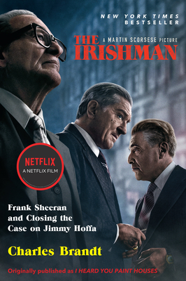 The Irishman: Frank Sheeran and Closing the Case on Jimmy Hoffa