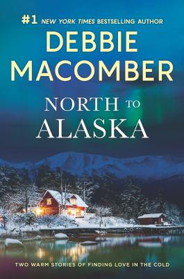 North to Alaska: A 2-In-1 Collection