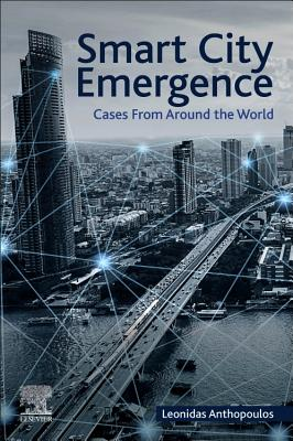 Smart City Emergence: Cases from Around the World