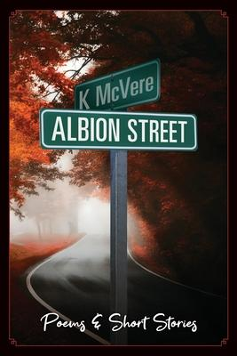 Albion Street Poems & Short Stories
