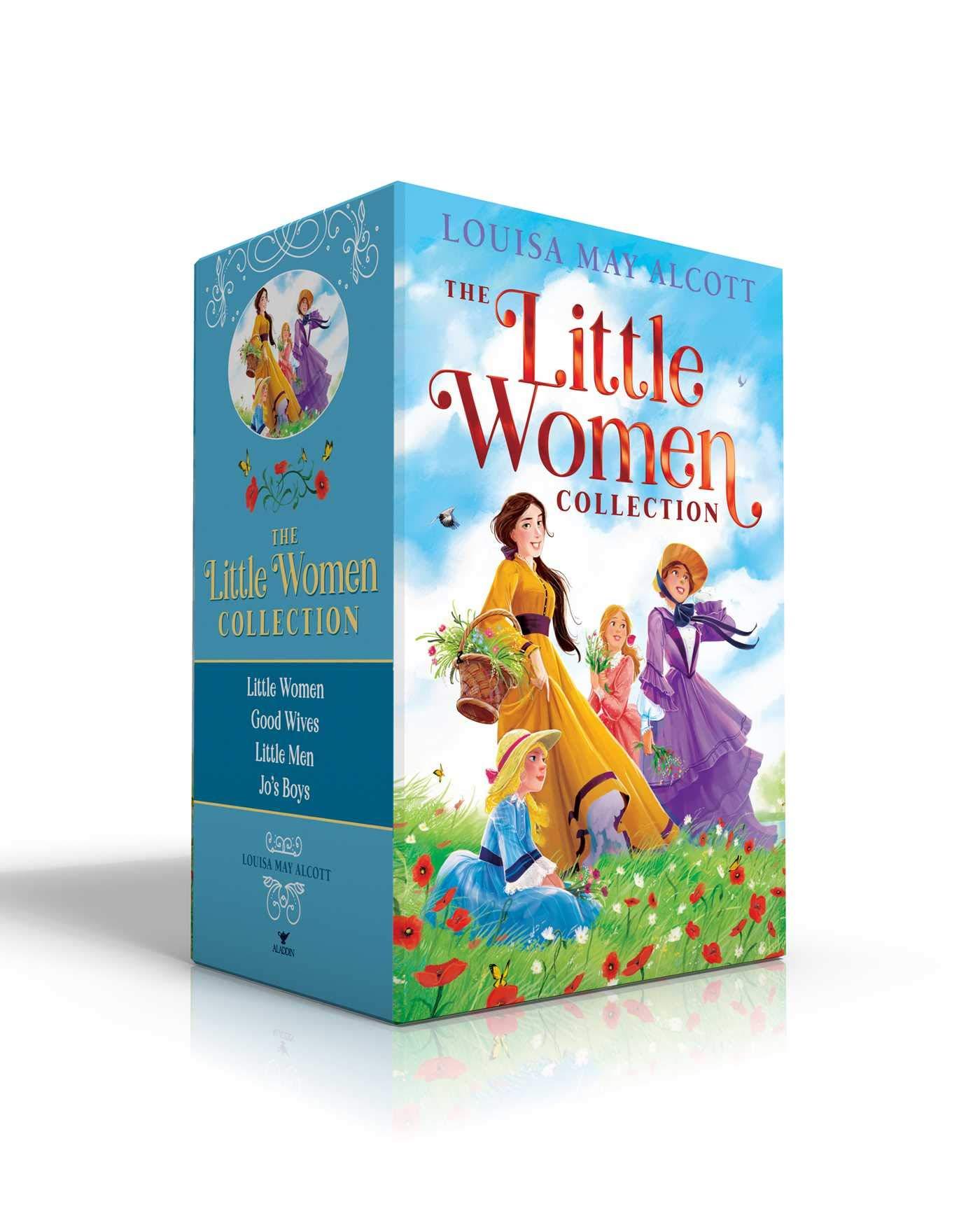 The Little Women Collection: Little Women; Good Wives; Little Men; Jos Boys