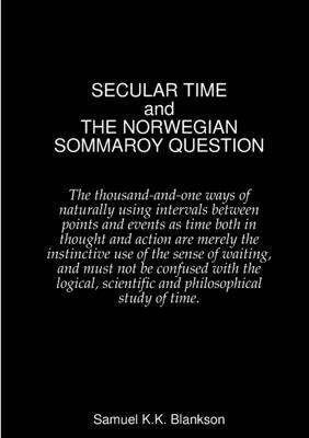 SECULAR TIME and THE NORWEGIAN SOMMAROY QUESTION