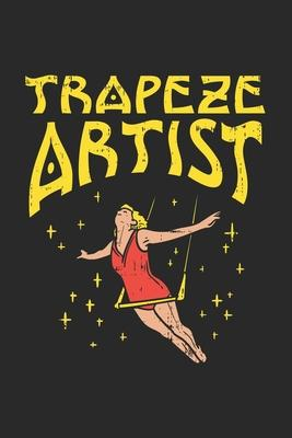 Trapeze Artist: 120 Pages I 6x9 I Cornell Notes