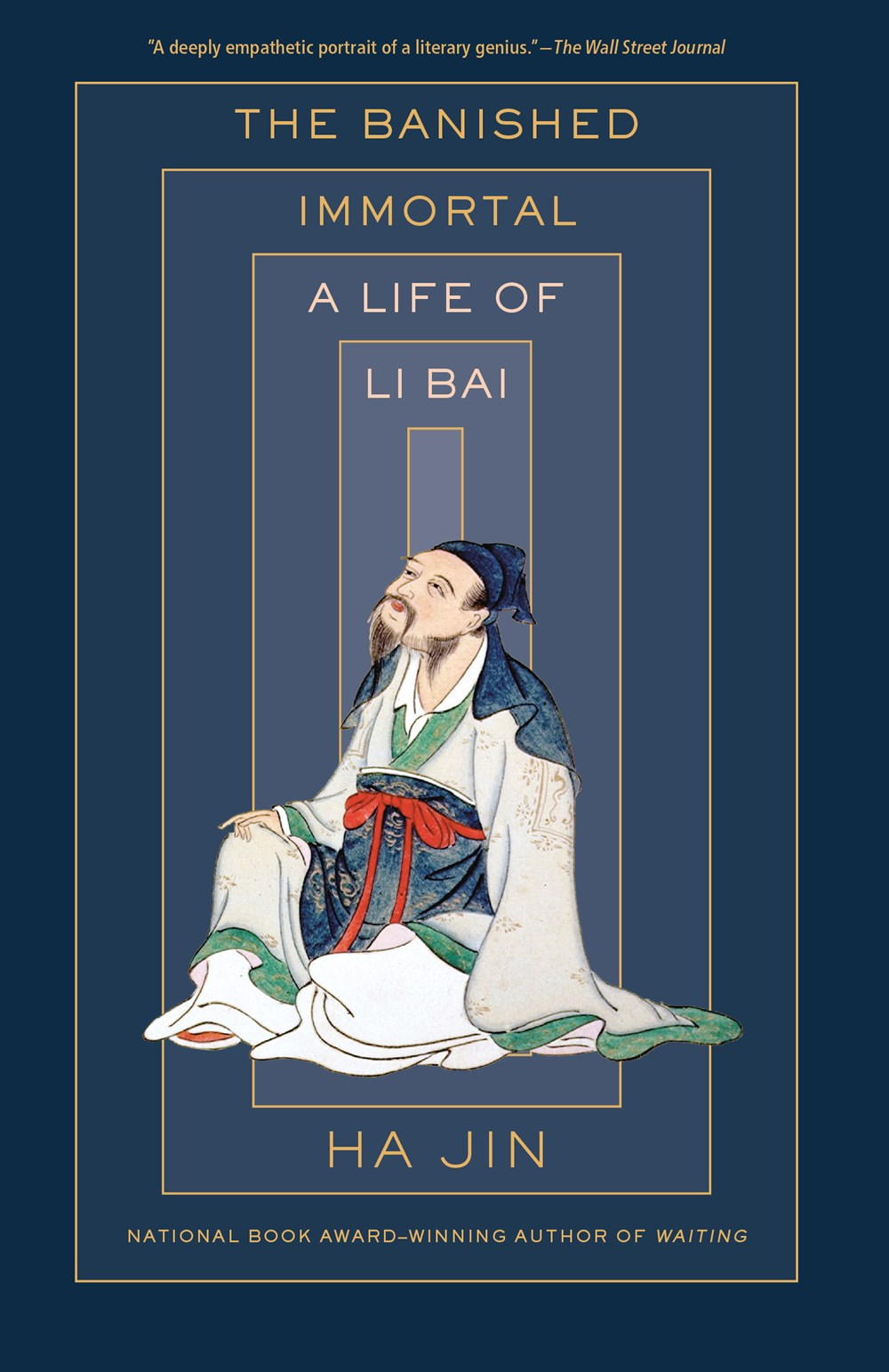 The Banished Immortal: A Life of Li Bai (Li Po)