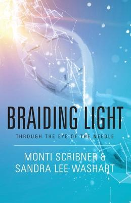 Braiding Light: Through the Eye of the Needle