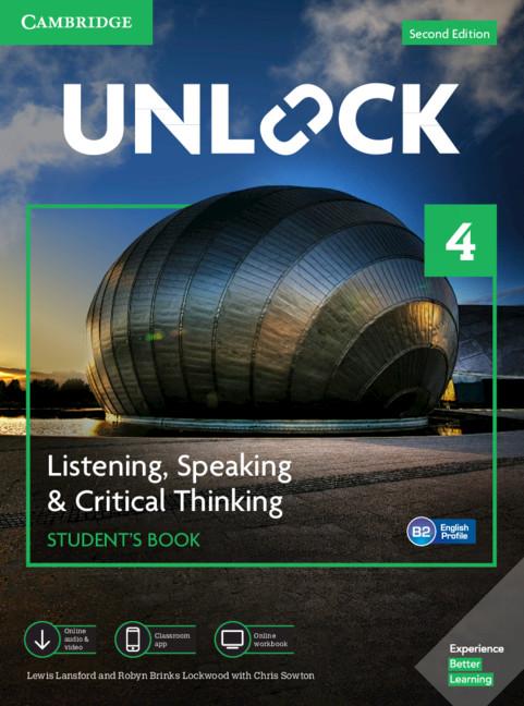 Unlock Level 4 Listening, Speaking & Critical Thinking Student's Book, Mob App and Online Workbook w/ Downloadable Audio and Video