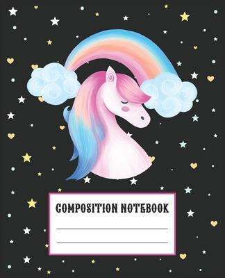 Composition Notebook: Beautiful Unicorn Themed Wide Ruled Composition Notebook For All Horse Lovers. An Adorable Gift For Kids, Teens, Boys