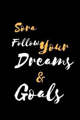 Sora Follow Your Dreams & Goals: 裏地付き ノート / ジャーナル