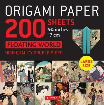 Origami Paper 200 Sheets Floating World 6.75 ( CM): Tuttle Origami Paper: High-Quality Double Sided Origami Sheets Printed with 12 Different Designs (