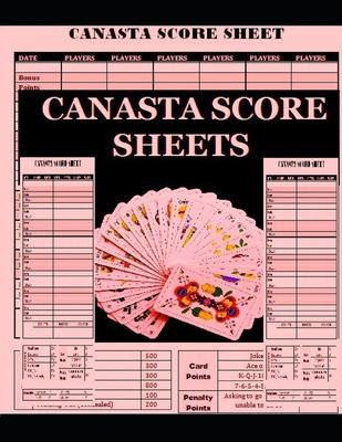 Canasta Score Sheets: Scoring notesheet for Canasta Card Game Size:8.5 x 11 - 120 Pages