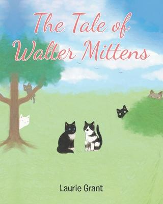 The Tale of Walter Mittens