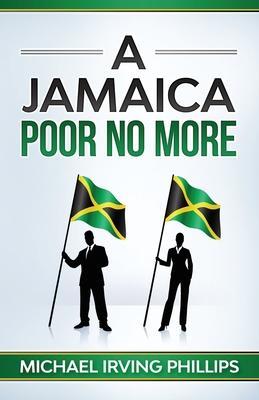 A Jamaica Poor No More