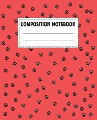 Composition Notebook: Beautiful Dog Themed Wide Ruled Composition Notebook For All Dog Lovers.An Adorable Gift For Kids, Teens, Boys & Girls
