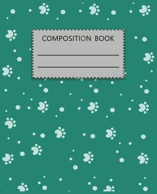 Composition Notebook: Adorable Dog Themed Wide Ruled Composition Notebook For All Dog Lovers, Also An Adorable Gift For Kids, Girls & Boys