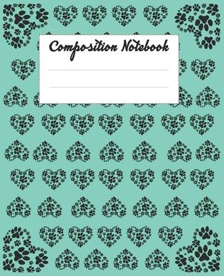 Composition Notebook: Dog Themed Wide Ruled Composition Notebook For All School, Colleges Students