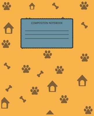 Composition Notebook: Wide Ruled Composition Notebook For School, College Or Personal Use. Keep Your Notes Organized And Your Favorite Dog O