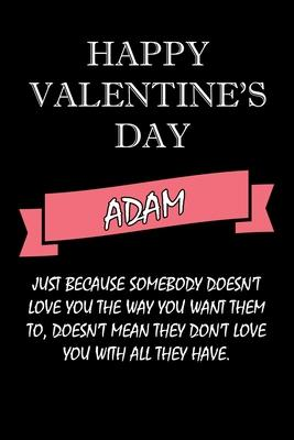 happy valentine''s day Adam Quote: composition notebook: valentine''s day gift for an happy valentine day gratitude your lover