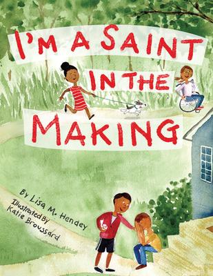 I''m a Saint in the Making