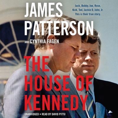 The House of Kennedy Lib/E