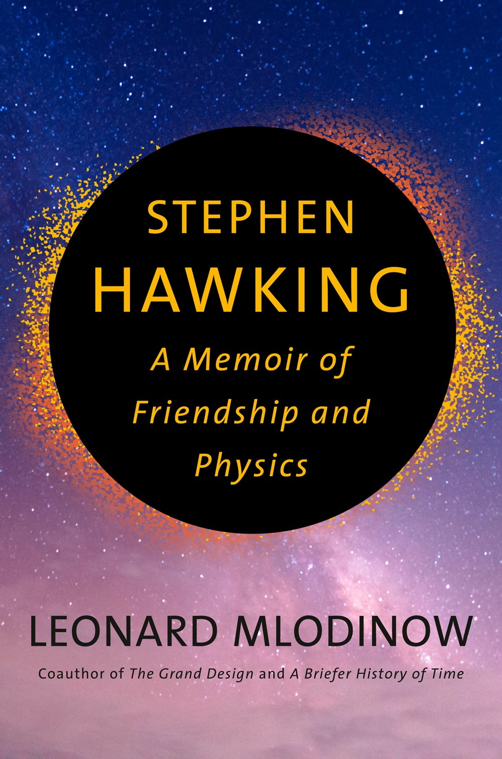 Stephen Hawking...