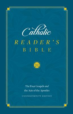 The Gospels: Catholic Readers Edition