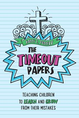 The Timeout Papers