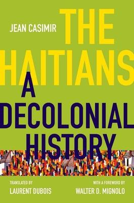 The Haitians: A Decolonial History