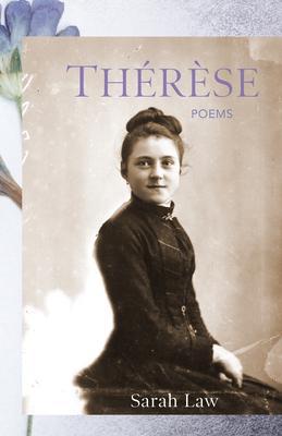 Thérèse: Poems