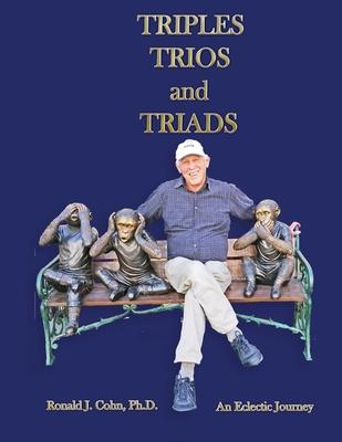 Triples, Trios, and Triads: An Eclectic Journey