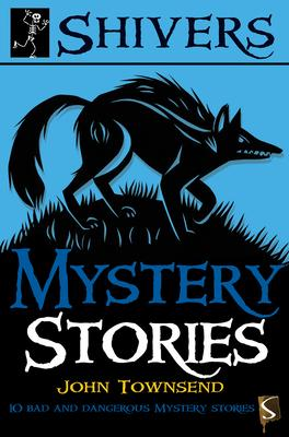Mystery Stories: 10 Bad and Dangerous Mystery Stories
