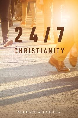24/7 Christianity