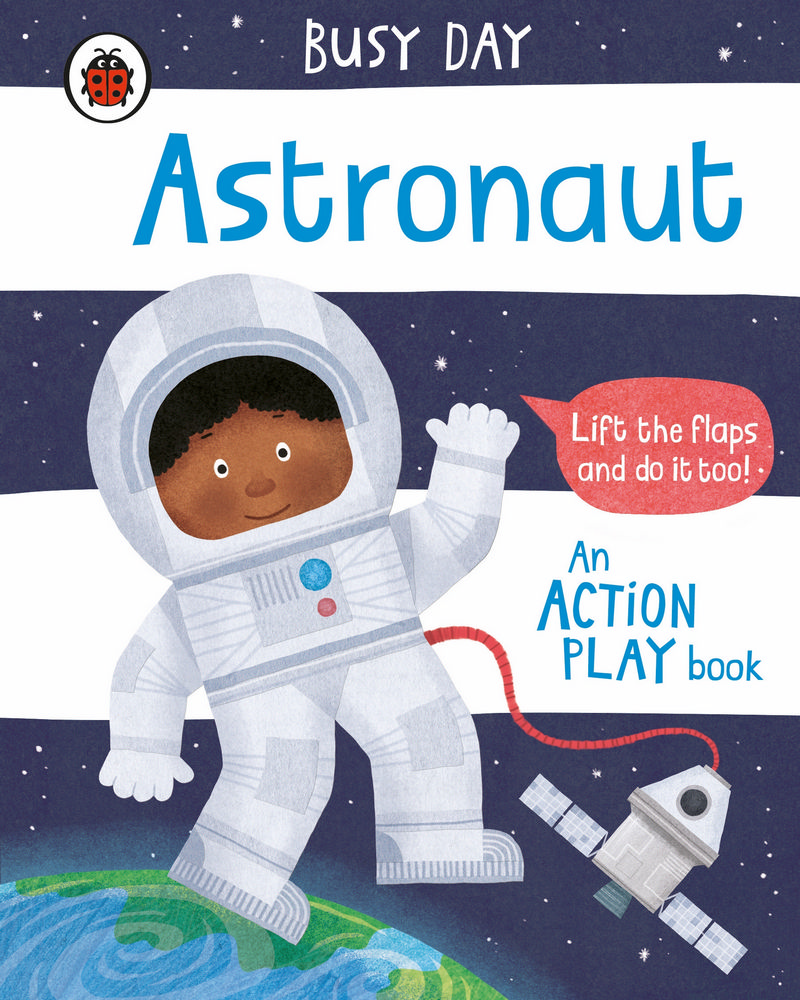 Busy Day: Astronaut : An action play book